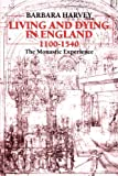 Living and Dying in England, 1100-1540: The Monastic Experience (Clarendon Paperbacks)