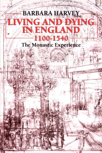 Living and Dying in England, 1100-1540: The Monastic Experience (Clarendon Paperbacks) by Clarendon Press