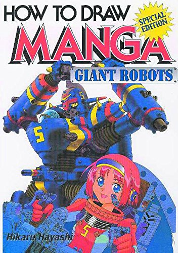 How To Draw Manga Volume 12: Giant Robots (v. - Manga Mecha How To Draw