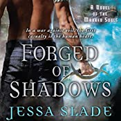 Forged of Shadows: A Novel of the Marked Souls | Jessa Slade