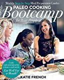 img - for Paleo Cooking Bootcamp for Busy People: Weekly Step-by-Step Meal Preparation Guides book / textbook / text book