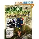 Outdoor Enthusiast: Never Say, I Wish I Had...