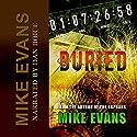 Buried: Broken Oaths Audiobook by Mike Evans Narrated by Dan Boice
