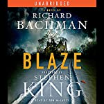 Blaze: A Novel | Richard Bachman,Stephen King