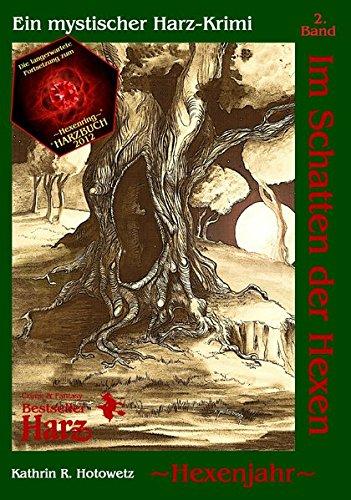 Im Schatten der Hexen: Hexenjahr
