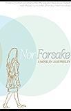 Nor Forsake