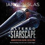 Altered Starscape (Andromedan Dark Series, Book 1)