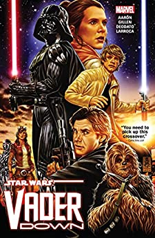 Star Wars: Vader Down (Star Wars: Vader Down (2015)) by [Aaron, Jason, Gillen, Kieron]