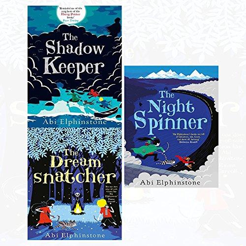 Abi Elphinstone Dreamsnatcher, shadow keeper, night spinner 3 books collection set