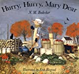 img - for Hurry Hurry Mary Dear book / textbook / text book