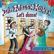 Let's dance! (Die Wilden Küken 10) | Thomas Schmid