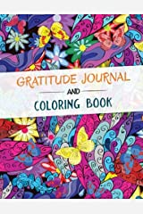Gratitude Journal and Coloring Book: A Self Discovery Journal, Q& A, Prompts and Coloring pages Paperback