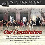 Our Constitution: The Complete United States Constitution |  Win Box Audio