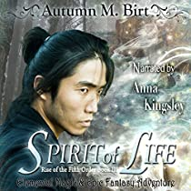 SPIRIT OF LIFE: THE RISE OF THE FIFTH ORDER, BOOK 3
