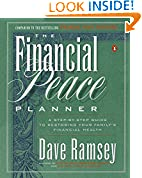 #4: The Financial Peace Planner: A Step-by-Step Guide to Restoring Your Family's Financial Health