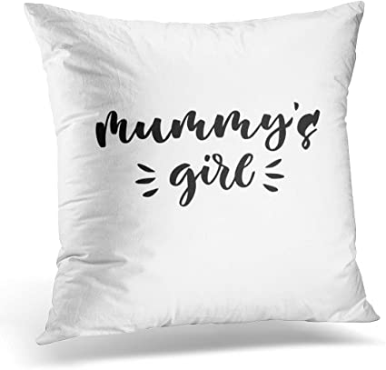 Sdamase Throw Pillow Cover Mummy Mummy S Girl Hand Lettering Quotes To Babies Nursery Bags Pillows Overlay Text Decorative Pillow Case Home Decor Square 18 X 18 Pillowcase Amazon Co Uk Kitchen Home