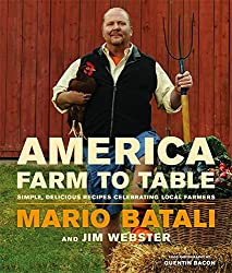 America--Farm to Table: Simple, Delicious Recipes Celebrating Local Farmers