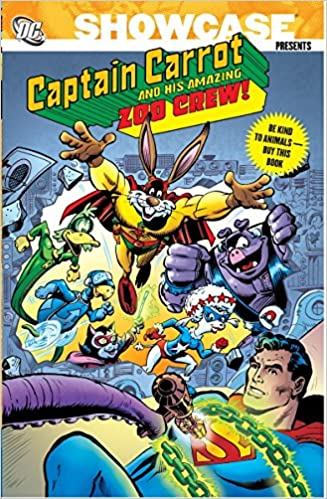 Showcase Presents: Captain Carrot and His Amazing Zoo Crew ...