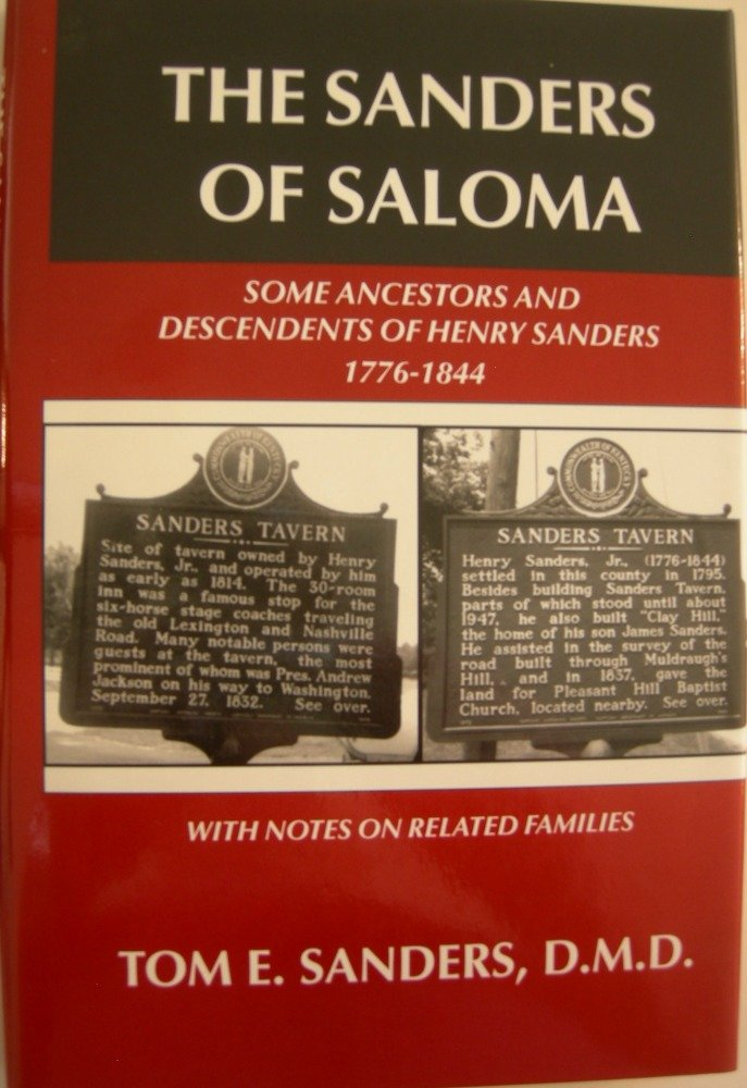 Download The Sanders of Saloma: Some ancestors and descendents of Henry Sanders, 1776-1884, with notes on related families ebook