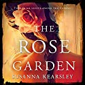 The Rose Garden Audiobook by Susanna Kearsley Narrated by Nicola Barber