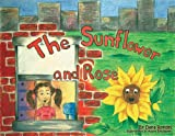 The Sunflower and Rose, Dana Rondel, 0981729118