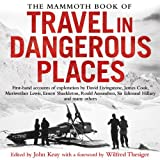 Front cover for the book The Mammoth Book of Travel in Dangerous Places by John Keay