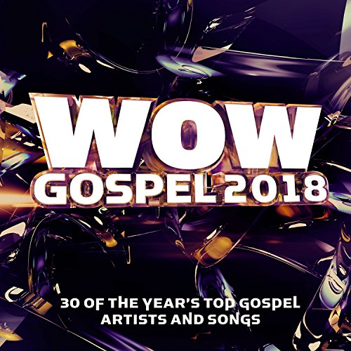 Music : Wow Gospel 2018