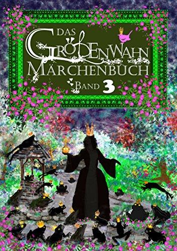 Das Größenwahn Märchenbuch: Band 3 (German Edition)