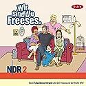 Wir sind die Freeses 1 Hörspiel von Andreas Altenburg Gesprochen von: Andreas Altenburg
