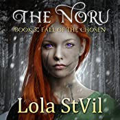 Fall of the Chosen: The Noru Series Book 3 | Lola StVil