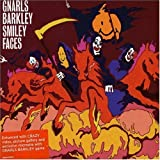 Smiley Faces, Pt. 2 by Gnarls Barkley