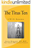 The Titus Ten: A W.I.N. Resource