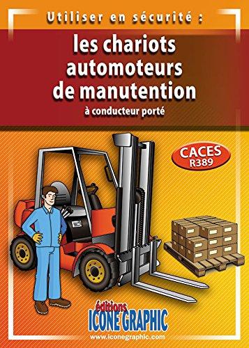Livre Caces Chariots automoteurs R.389