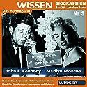 John F. Kennedy - Marilyn Monroe: bewundert und beneidet Hörbuch von Franz Jägeler Gesprochen von: Joachim Kerzel, Clemens von Ramin, Celine Fontanges