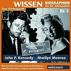 John F. Kennedy - Marilyn Monroe: bewundert und beneidet