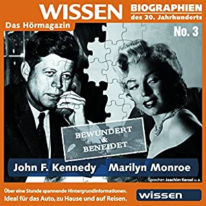 John F. Kennedy - Marilyn Monroe: bewundert und beneidet Hörbuch