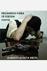 Preámbulo para un suicida (Spanish Edition)