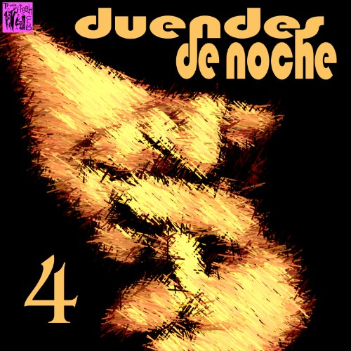 ... Duendes de Noche, Vol.4