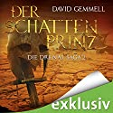 Der Schattenprinz (Die Drenai Saga 2) Hörbuch von David Gemmell Gesprochen von: Thomas Schmuckert
