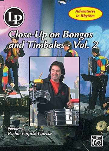 - Adventures in Rhythm, Vol. 2: Close-Up on Bongos and Timbales [Instant Access]