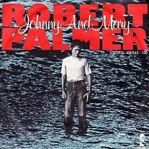 Robert Palmer - Johnny And Mary - Island Records - 102 243, Island Records - 102 243 - 100