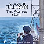 The Waiting Game   Alexander Fullerton