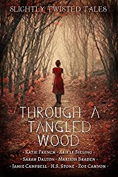 Through a Tangled Wood