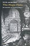 The Magic Flute: Die Zauberflote. an Alchemical Allegory