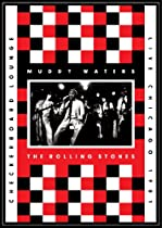 Muddy Waters & The Rolling Stones Live At The Checkerboard Lounge, Chicago 1981 DVD/CD  Directed by Muddy Water & The Rolling Stones