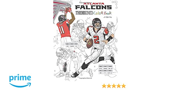 Matt Ryan and the Atlanta Falcons  Then and Now  The Ultimate Football  Coloring 2e58f0716