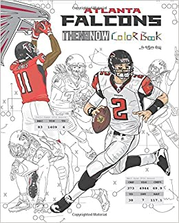 Matt Ryan and the Atlanta Falcons: Then and Now: The ...