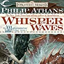 Whisper of Waves: Forgotten Realms: Watercourse Trilogy, Book 1 Audiobook by Philip Athans Narrated by Joey Pepin