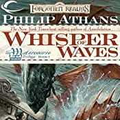 Whisper of Waves: Forgotten Realms: Watercourse Trilogy, Book 1 | Philip Athans