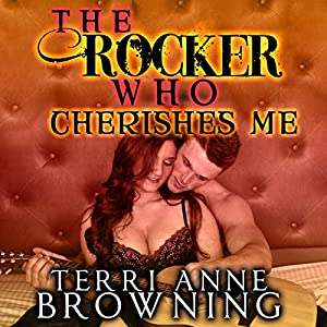 The Rocker Who Cherishes Me Audiobook